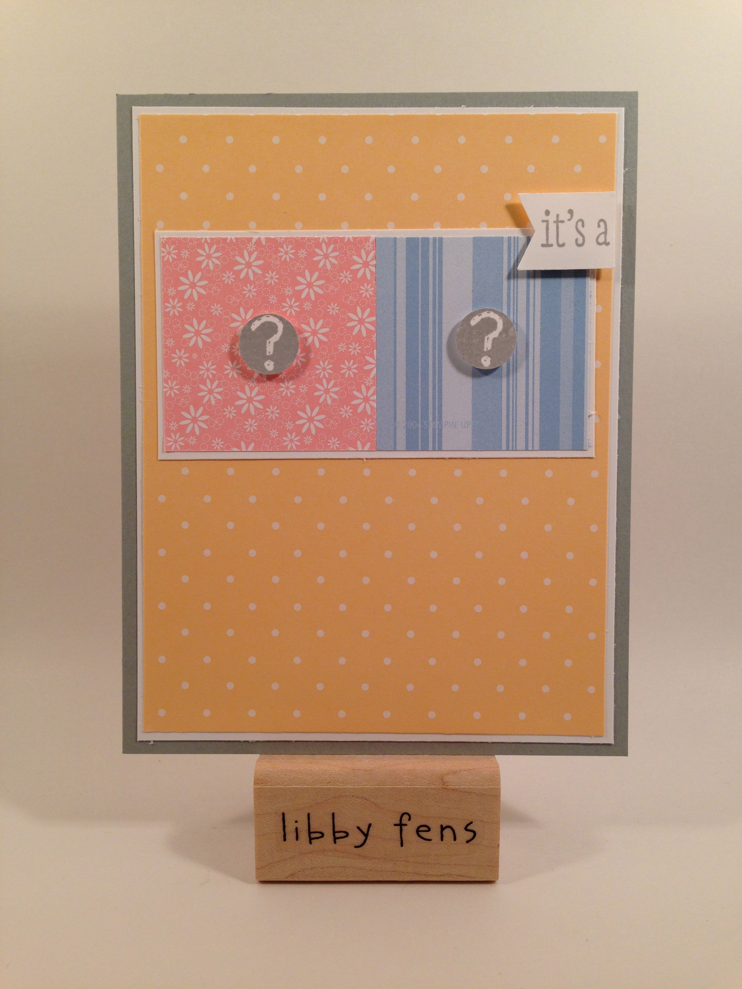 libbystamps, Banner Punch, Just Sayin', A Dozen Thoughts, 1/2 Circle Punch, Gendar Reveal Card, baby card