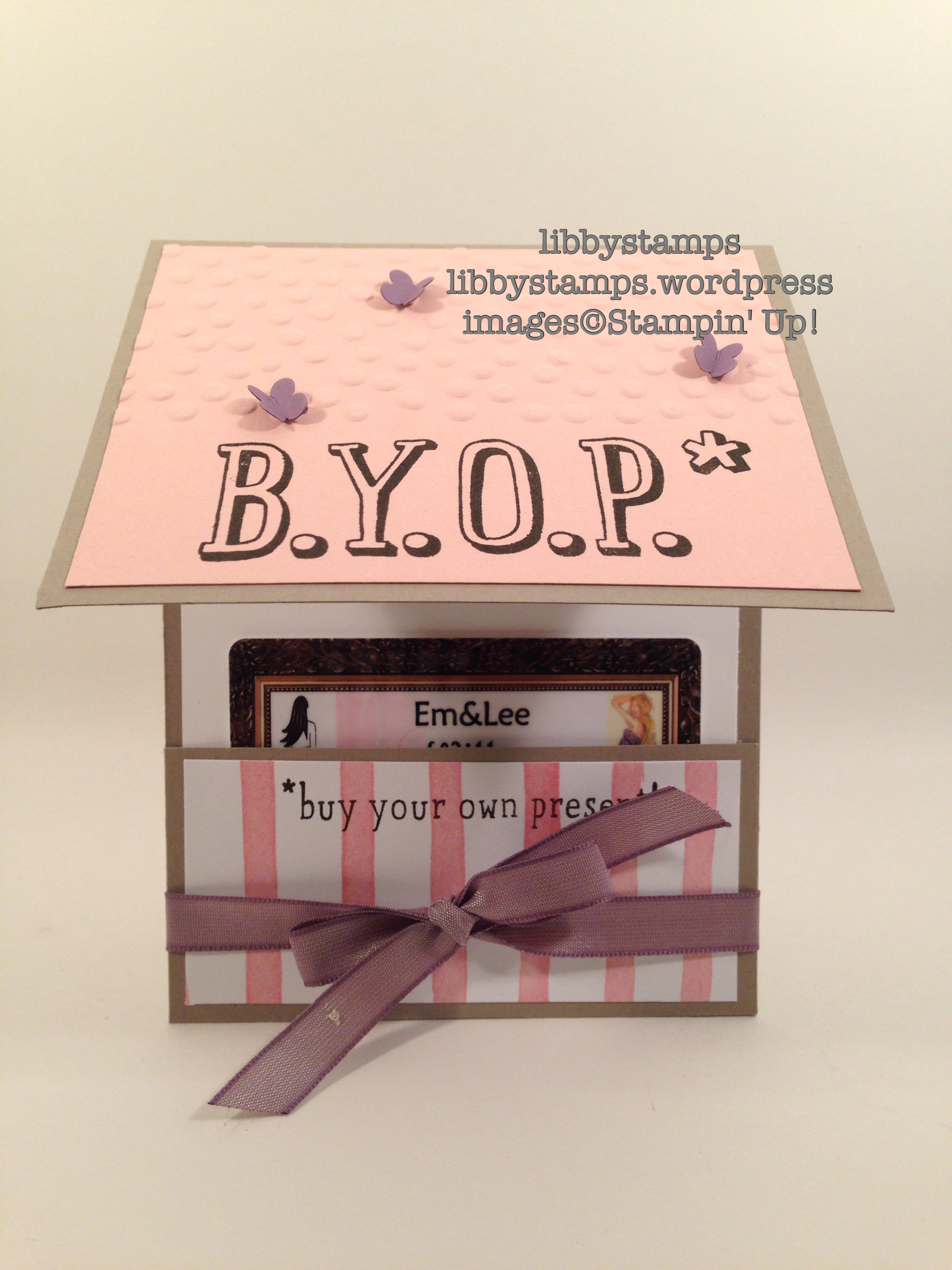 libbystamps, stampin' up, WWC62, B.Y.O.P. Stamp Set, Birthday Bouquet DSP,  gift card holder