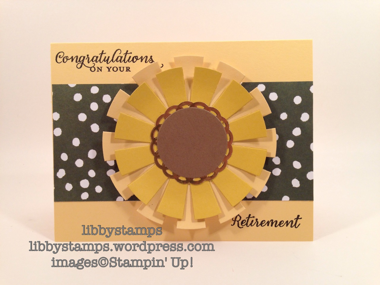 libbystamps, stampin up, Wild About Flowers, English Garden, Sunburst Thinlits, Circles Collection Framelits, Metallic Foil Doilies, Retirement