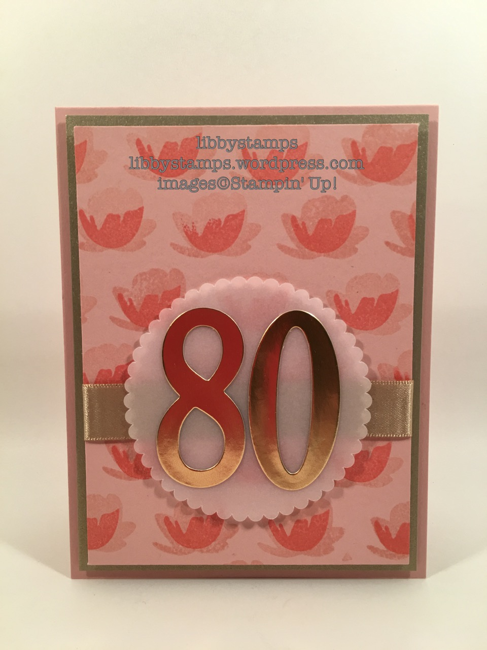 libbystamps, stampin up, Jar of Love, Large Numbers Framelits, Layering Circles Framelits, 80th  Birthday