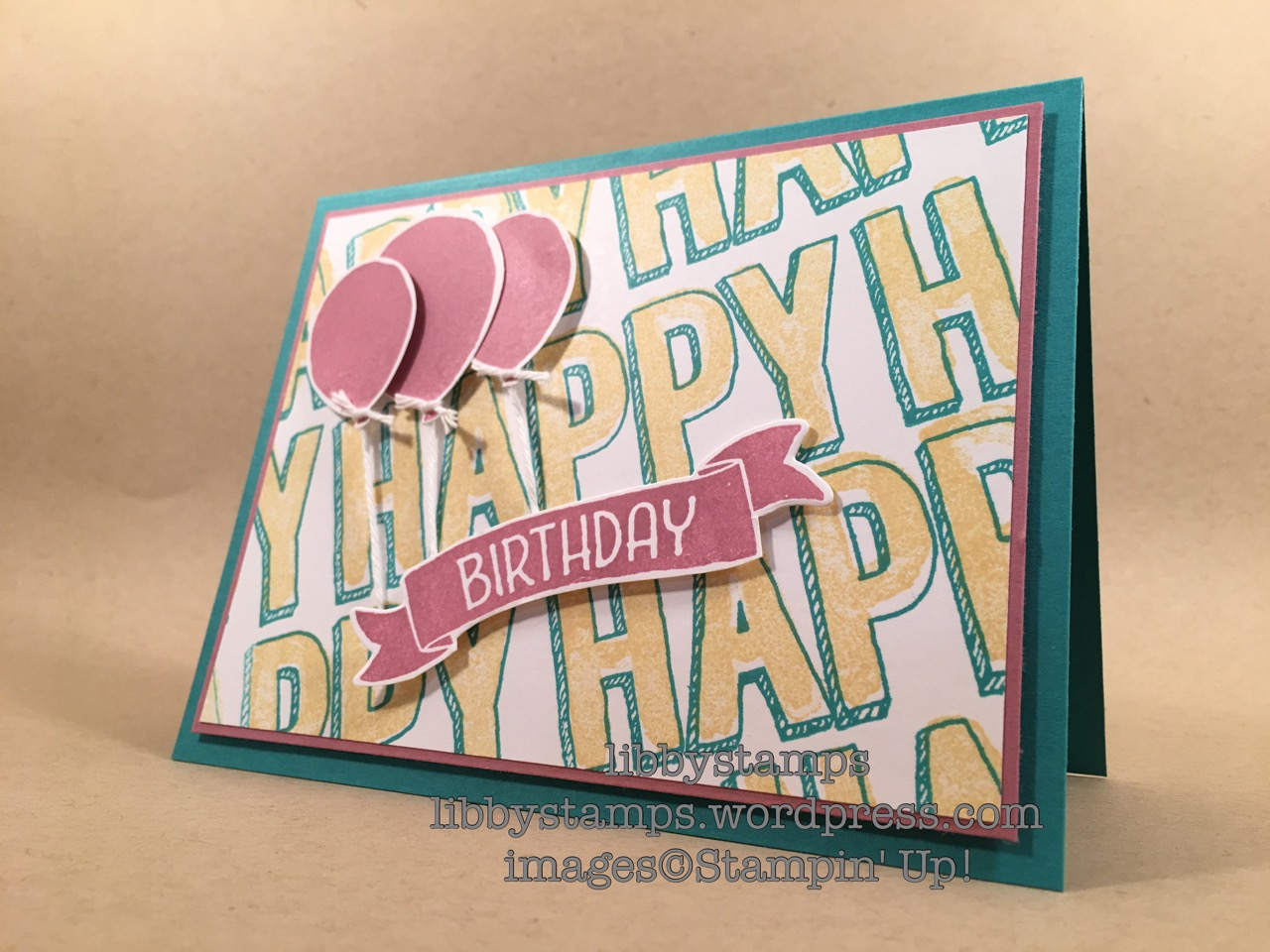 libbystamps, stampin up, Happy Celebrations, Time of Year, Balloon Celebration, Bunch of Banners, Balloon Bouquet, WWC101