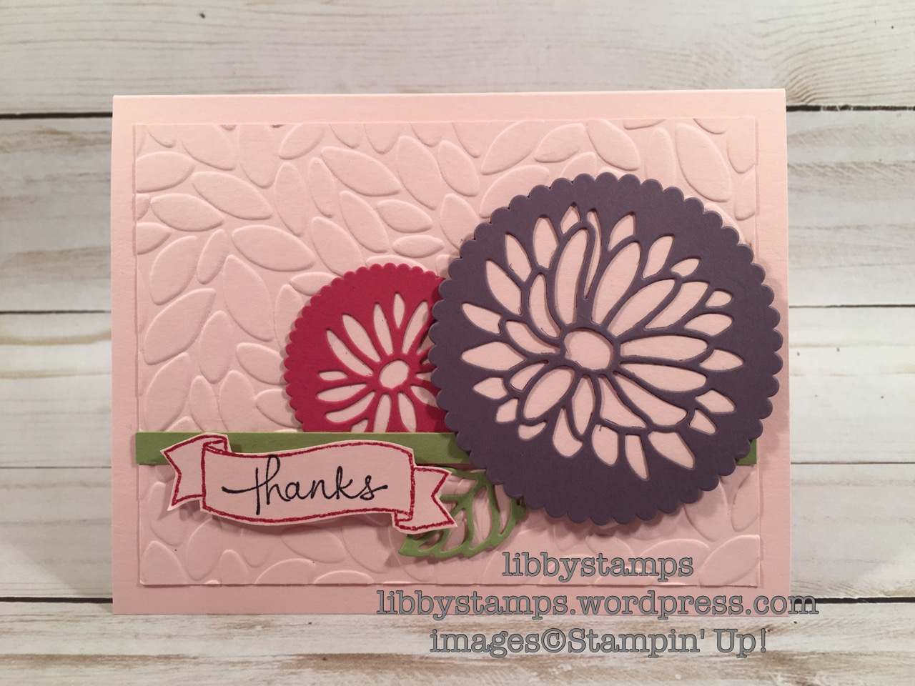 libbystamps, stampin up, Endless Thanks, Layering Circles Framelits, Petal Burst Embossing Folder, Stylish Stems Framelits, CCMC443