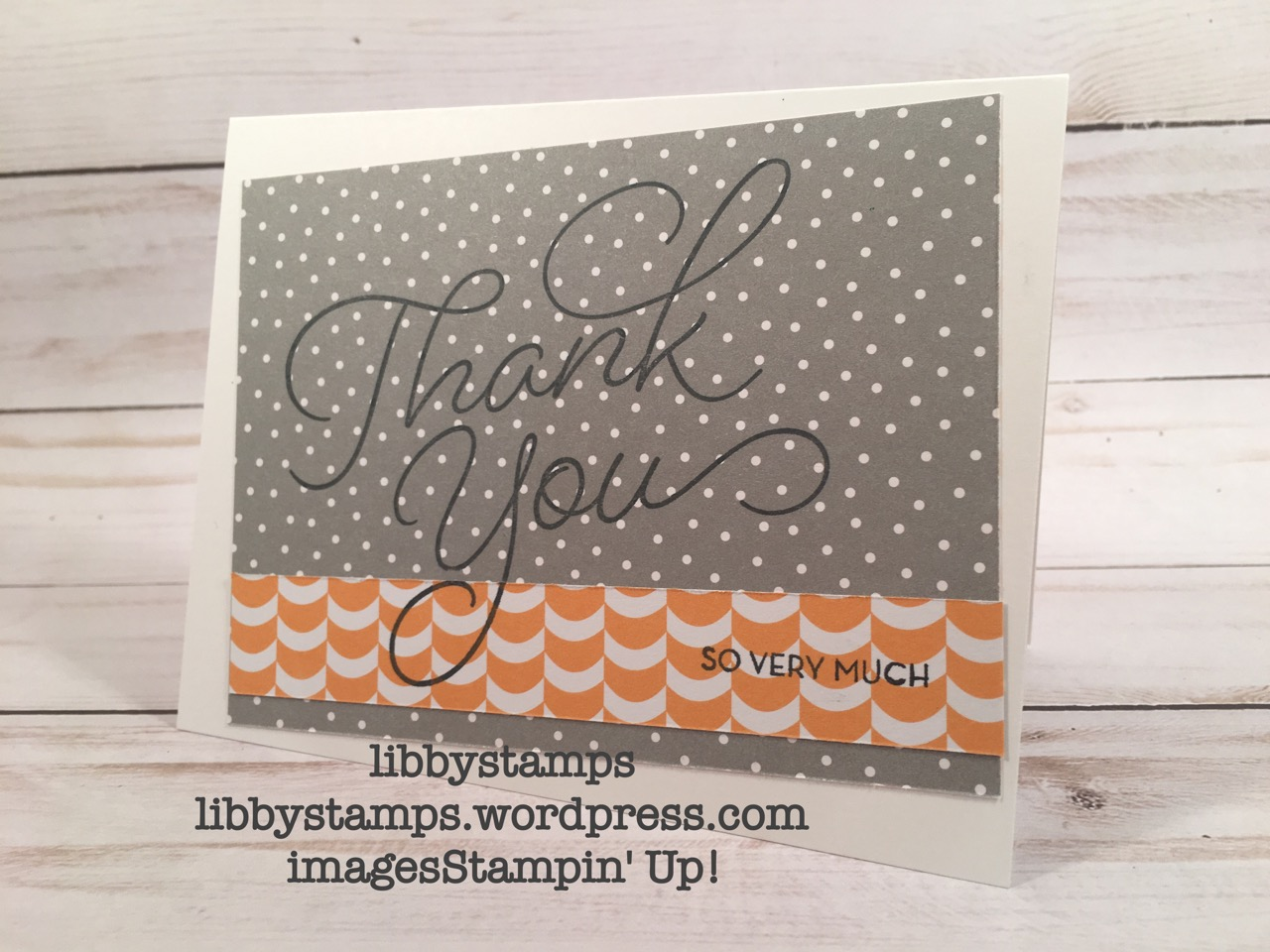 libbystamps, stampin up, So Very Much, Carried Away DSP, SAB, Sale-a-Bration 2017