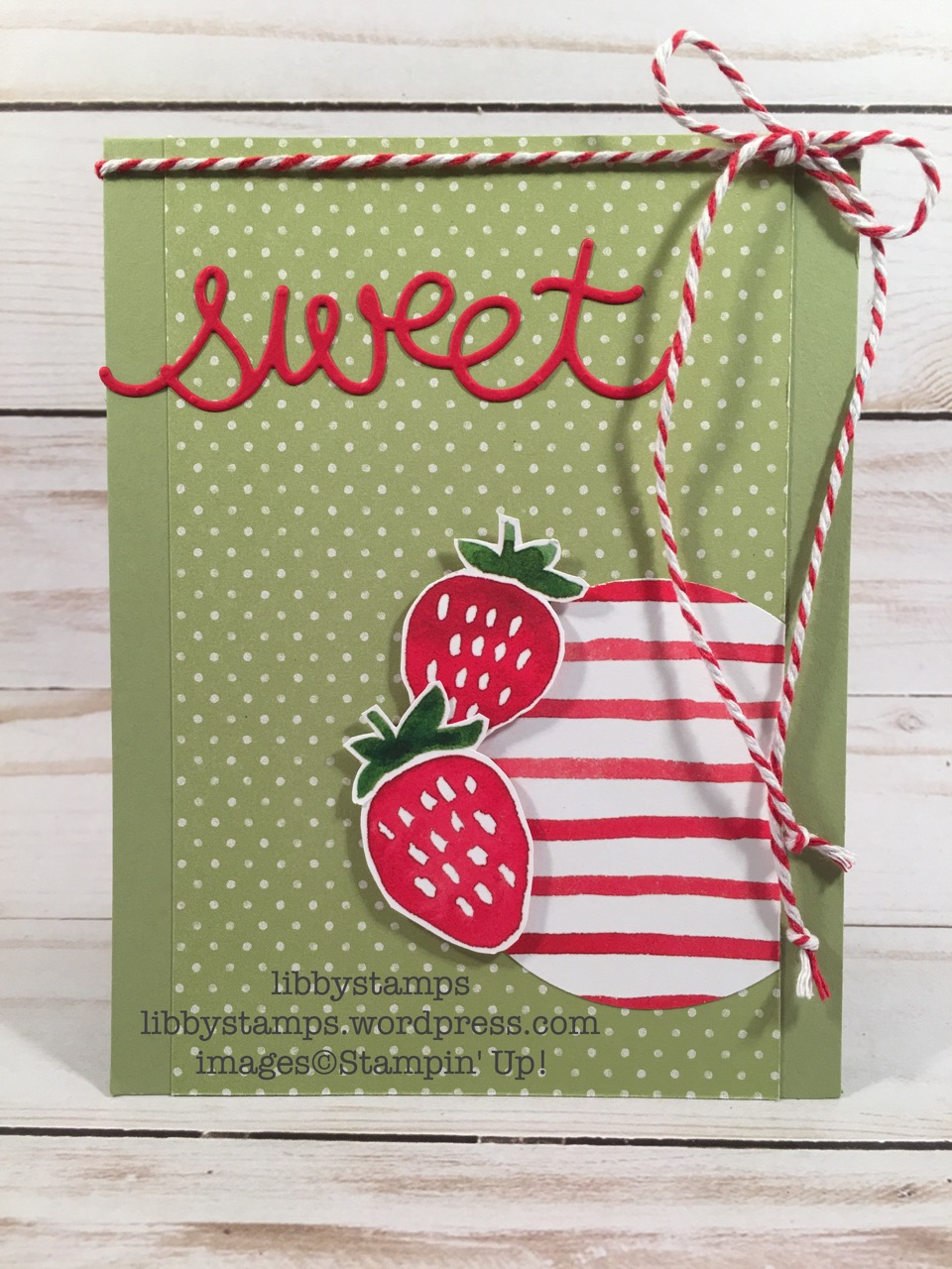 libbystamps, stampin up, strawberry, TSOT#315, Cupcake Cutouts Framelits, Layering Circles Framelits, Fruit Stand DSP, Tasty Treats DSP, Occasions Mini 2017, Sale-a-Bration 2017