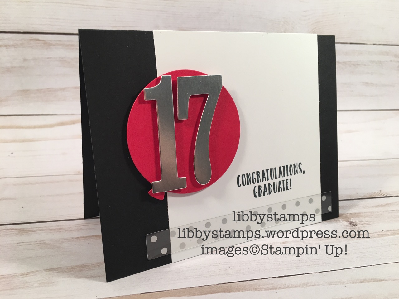 libbystamps, stampin up, Suite Sentiments, Balloon Framelits, Large Numbers Framelits, graduation, graduation gift card holder, CCMC453
