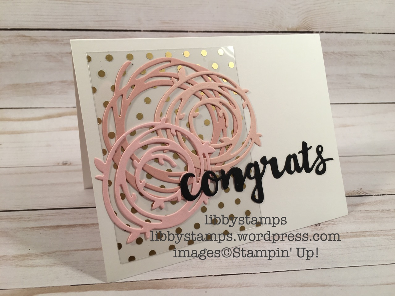 libbystamps, stampin up, Swirly Scribbles Thinlits, Sunshine Wishes Thinlits, Fabulous Foil Designer Acetate Sheets