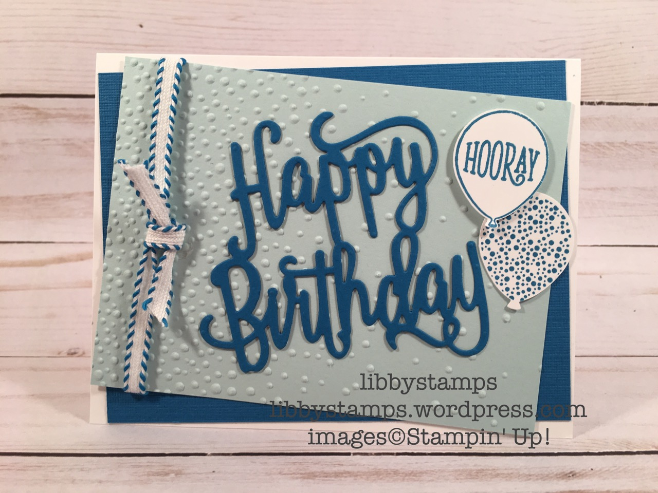 """libbystamps, stampin up, Happy Birthday Gorgeous Bundle, Happy Birthday Thinlits, Happy Birthday Gorgeous, Balloon Bouquet, Pacific Point 1/4"""" Stitched-Edge Ribbon"""