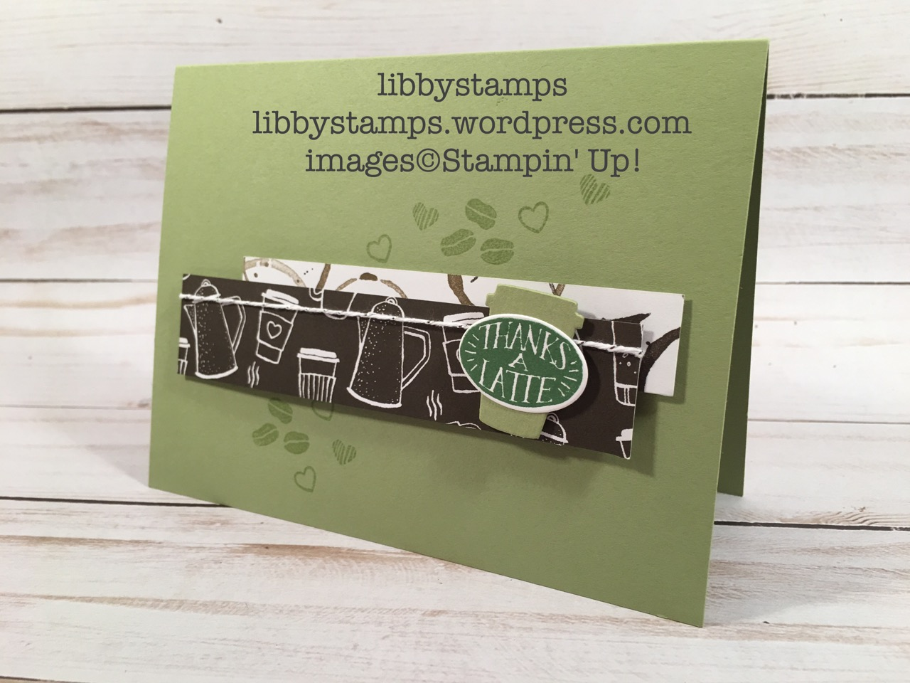 libbystamps, stampin up, Coffee Cafe, Coffee Cups  Framelits, Coffee Cafe Bundle, Coffee Break  DSP