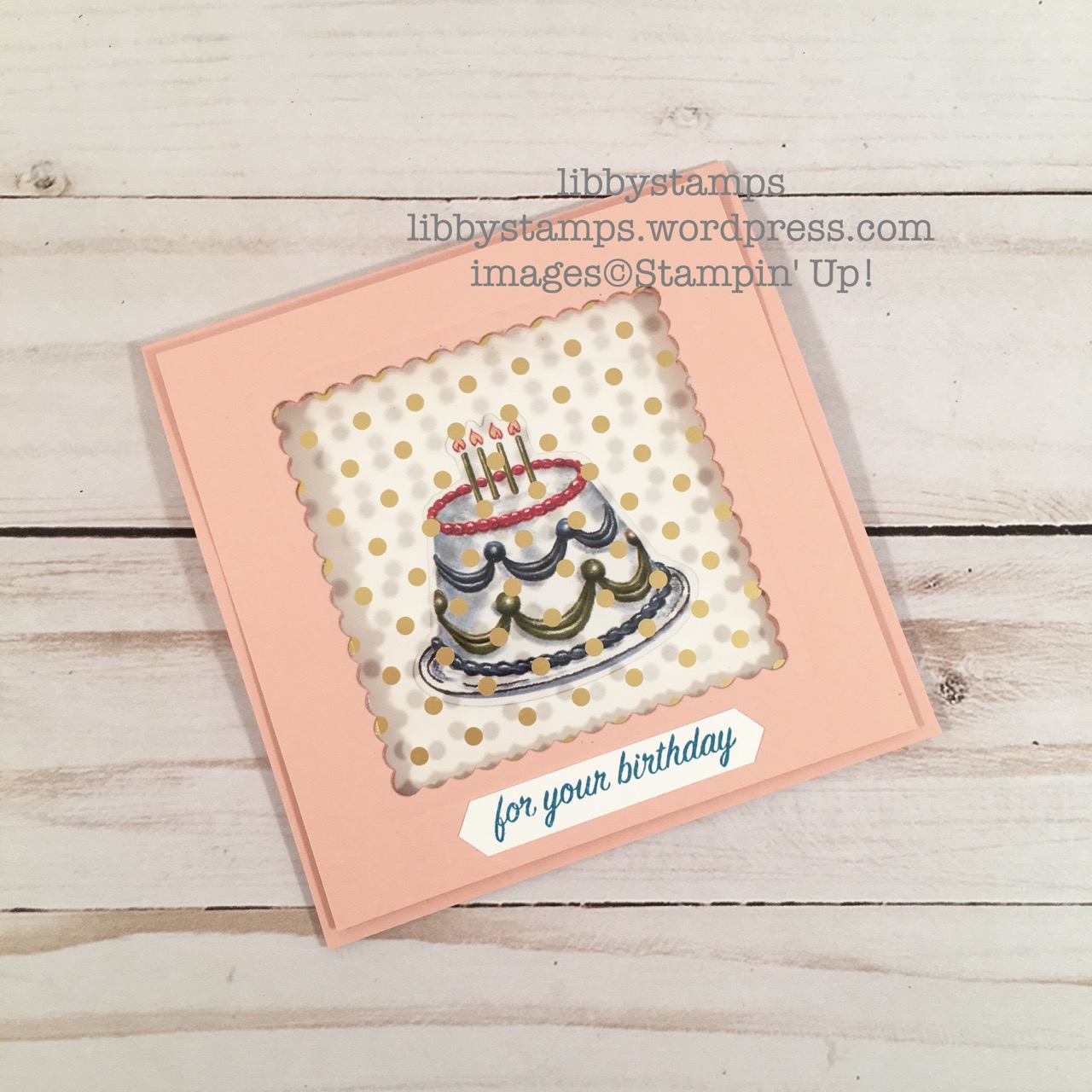 libbystamps, stampin up, Birthday Delivery, Birthday Delivery Bundle, Birthday Friends Framelits, Layering Squares Framelits, Birthday Memories DSP