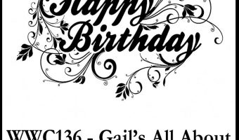 Watercooler Wednesday 136 – Gail's All About Birthdays Challenge