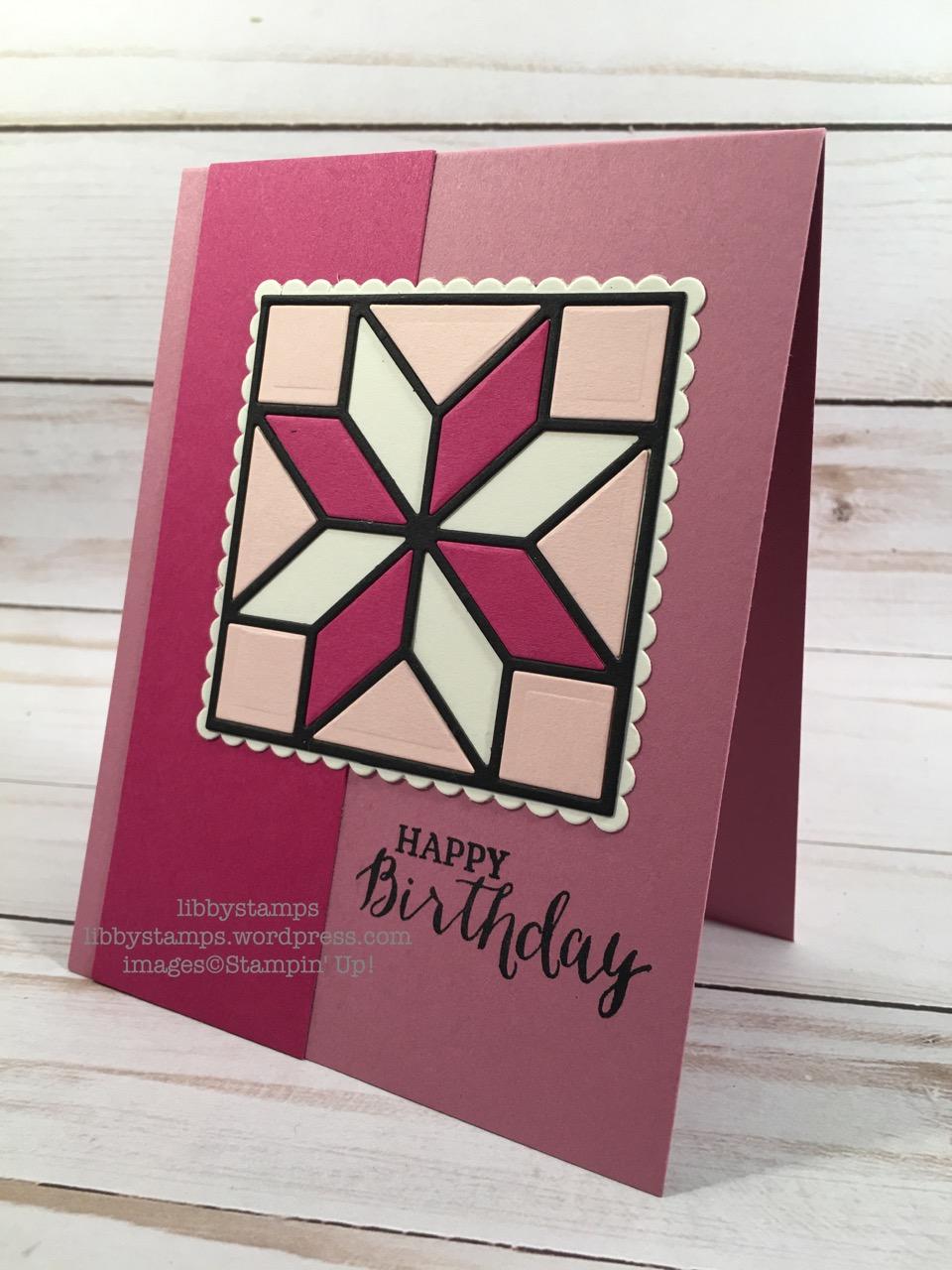 libbystamps, stampin up, Rose Wonder, Quilt Builder Framelits, WWC, quilt