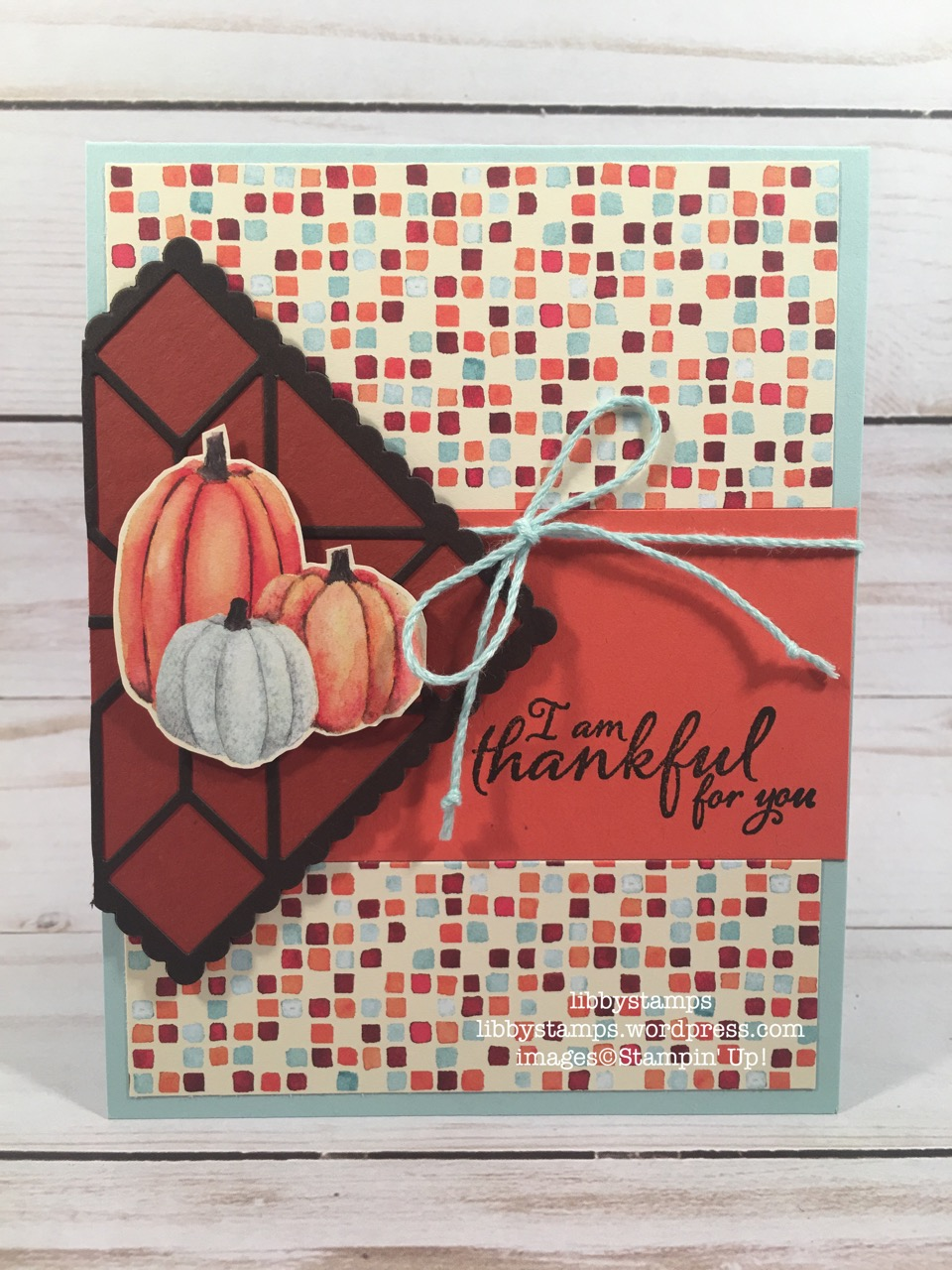 libbystamps, stampin up, Painted Harvest, Quilt Builder Framelits, Painted Autumn  DSP, TSOT