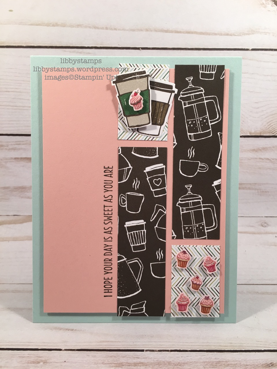 libbystamps, stampin up, Cool Treats, Coffee Cups Framelits, Coffee Break DSP, Birthday Memories DSP, TSOT, Addicted to CAS #135