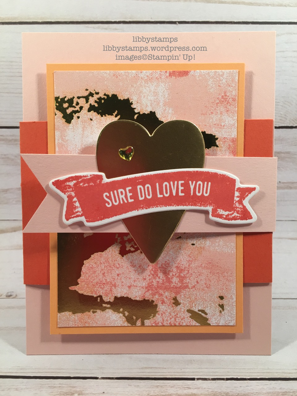 libbystamps, stampin up, Sure Do Love You, Sure Do Love You Bundle, Lots to Love Box Framelits, Painted With Love, CCMC