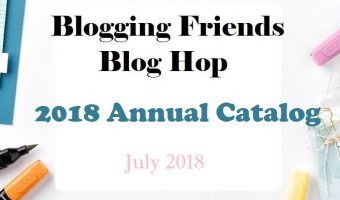 Blogging Friends Blog Hop – Annual Catalog