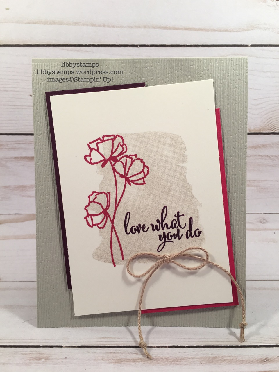 libbystamps, stampin up, Love What You Do, Subtle Dynamic EF, Nature's Twine, CCMC