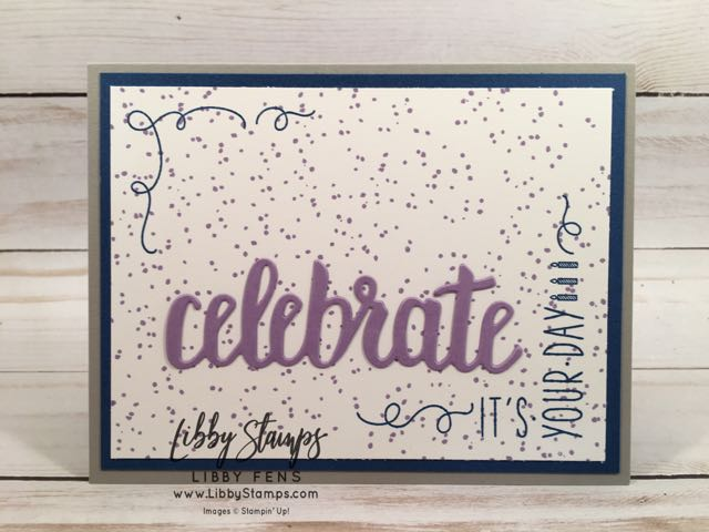 libbystamps, Stampin' Up!, Around the Corner, Birthday Backgrounds, Celebrate You Thinlits, Stamparatus, CCMC