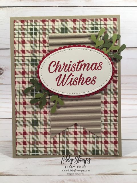 libbystamps, Stampin' Up!, Peaceful Poinsettia, Layering Ovals Framelits, Stitched Shapes Framelits, Festive Farmhouse DSP, Banner Triple Punch, Sprig Punch, Corrugated Dynamic EF, BFBH