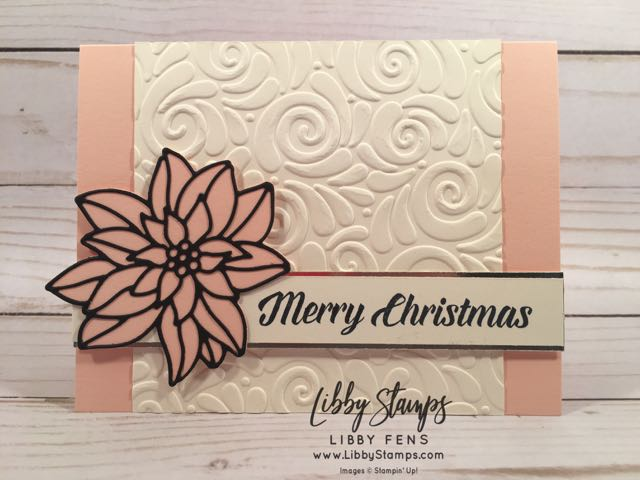 libbystamps, Stampin' Up!, Timeless Tidings, Detailed Poinsettia Thinlits, Champagne Foil, Swirls & Curls EF, CCMC