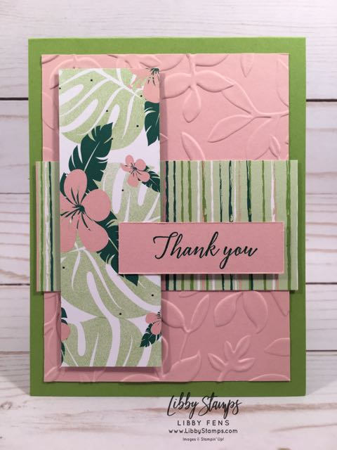 libbystamps, Stampin' Up!, Tropical Chic, Tropical Escape Suite, Tropical Escape 6x6 DSP, Layered Leaves EF, TSOT
