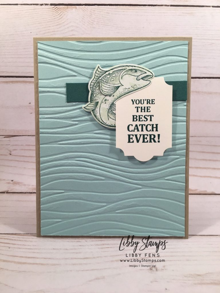 libbystamps, Stampin' Up!, Best Catch, Best Catch Bundle, Catch of the Day Thinlits, Tranquil Textures DSP, Everyday Label Punch, Seaside Textured EF, TSOT