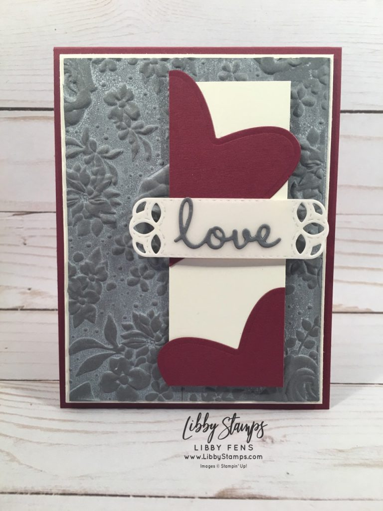 libbystamps, Stampin' Up!, Be Mine Stitched Framelits, Well Written Framelits, Stitched Labels Framelits, Country Floral Embossing Folder, TSOT
