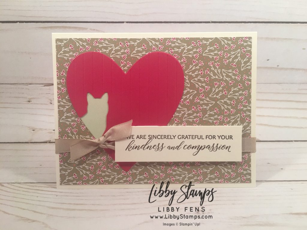 libbystamps, Stampin' Up!, Kindness & Compassion, Be Mine Stitched Dies, All My Love DSP, Cat Punch