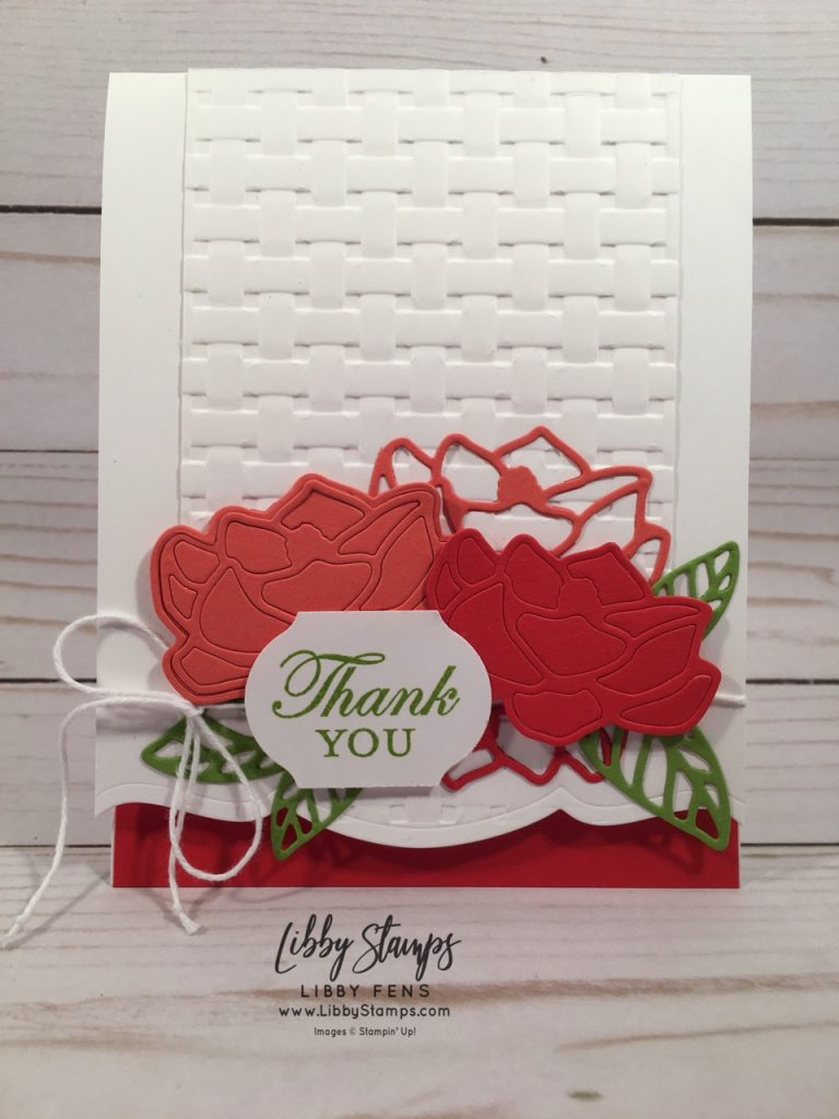 libbystamps, Stampin' Up!, Magnolia Blooms, Magnolia Memory Dies, Basket Weave EF, Timeless Label Punch, CCMC