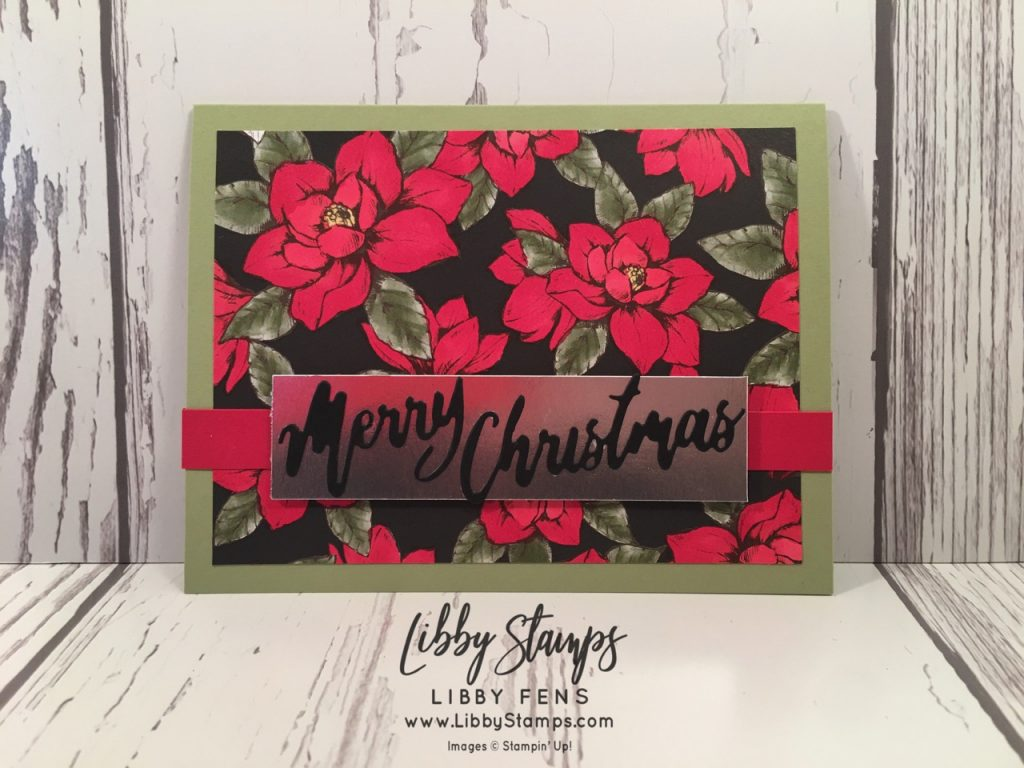 libbystamps, Stampin' Up!, Word Wishes Dies, Magnolia Lane DSP, Light & Dark Real Red Blends, Christmas in July, CCMC