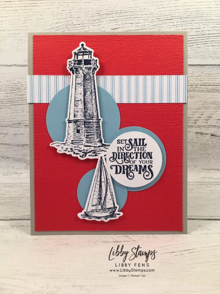 libbystamps, Stampin' Up!, Sailing Home, Smooth Sailing Dies, Subtle EF, Sailing Home Bundle, Come Sail Away DSP, TSOT