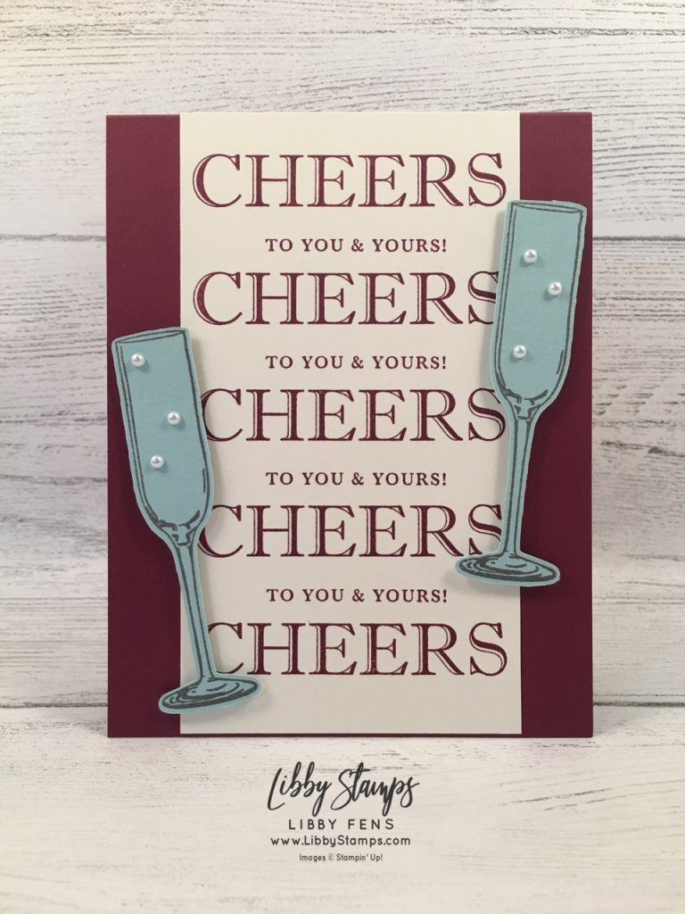 libbystamps, Stampin' Up!, Cheers to That, Sip Sip Hooray, Sip & Celebrate Dies, Sip Sip Hooray Bundle, Pearl Basic Jewels, CCMC
