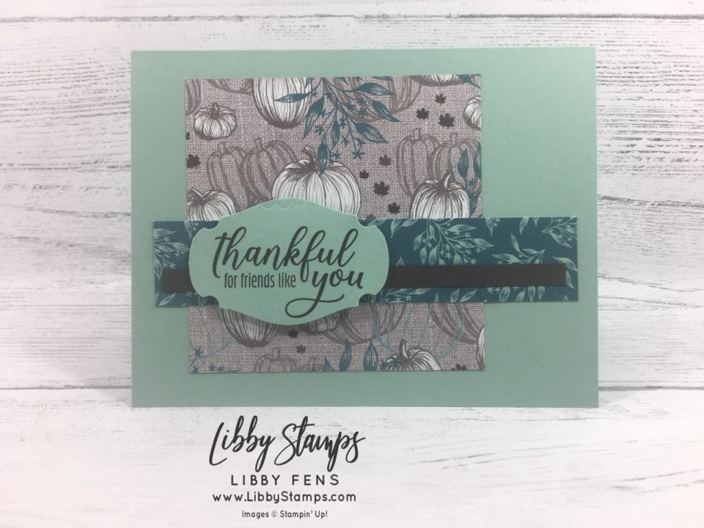 libbystamps, Stampin' Up!, Gift of Fall, August 2019 Paper Pumpkin The Gift of Fall, Come to Gather DSP, Story Label Punch, TSOT