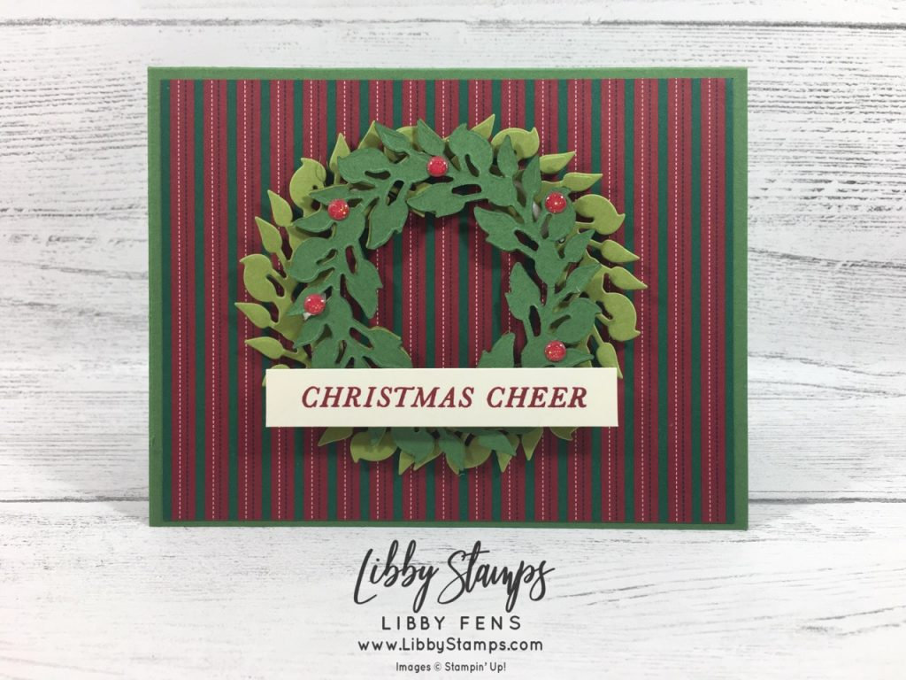libbystamps, Stampin' Up!, Tidings All Around, All-Around Wreath Dies, Tidings All Around Bundle, Wrapped in Plaid 6x6DSP, Toile Tidings Glitter Enamel Dots, We Create