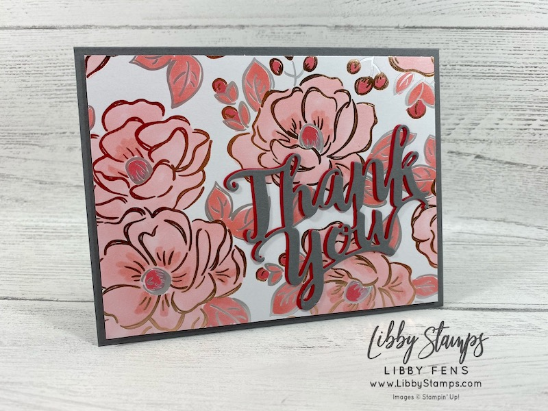 libbystamps, Stampin' Up!, Thank You Die, Flowering Foils Specialty DSP, CCMC, Sale-a-bration