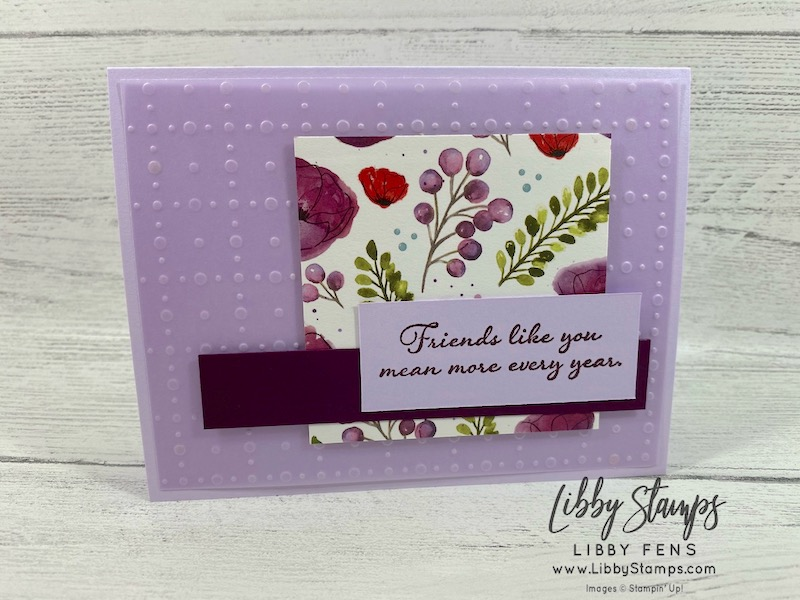 libbystamps, Stampin' Up!, Positive Thoughts, So Very Vellum DSP, Peaceful Poppies DSP, CCMC, #cardquickie