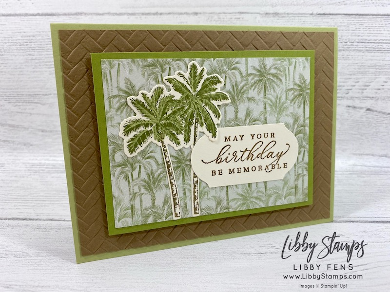 libbystamps, Stampin' Up!, Timeless Tropical, In The Tropics Dies, Coastal Weave Embossing Folder, Timeless Tropical Bundle, Tropical Oasis DSP, Timeless Label Punch, CCMC