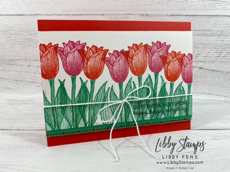 libbystamps, Stampin' Up!, Timeless Tulips, Ornate Border Dies, CCMC, Easter, tulips, #simplestamping