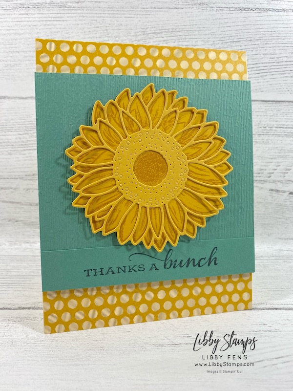 libbystamps, Stampin' Up!, Celebrate Sunflowers, Sunflower Dies, Celebrate Sunflowers Bundle, In Color 6 x 6 Designer Series Paper, #keepstamping, CTS #371, 2020-2021 Catalog