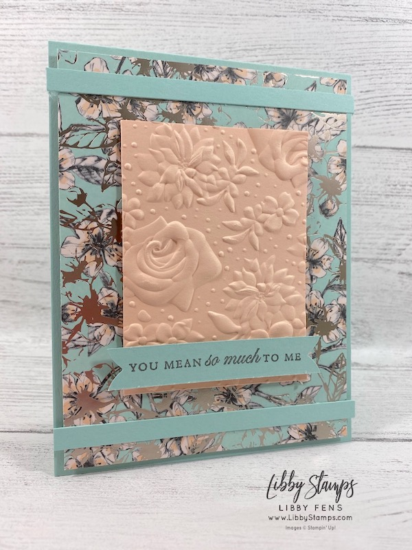 libbystamps, Stampin' Up!, Forever Blossoms, Country Floral EF, Parisian Blossoms DSP, TSOT, #keepstamping