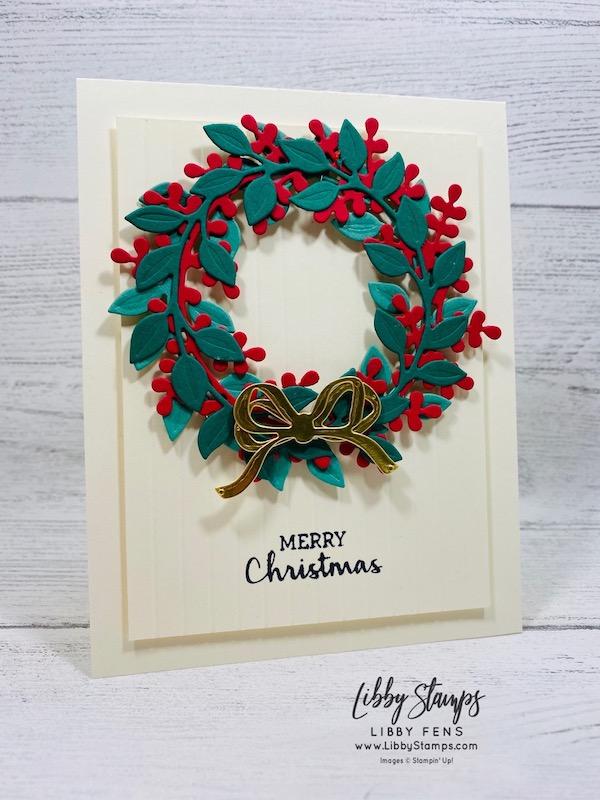 libbystamps, Stampin' Up!, Arrange a Wreath, Wreath Builder Dies, Arrange a Wreath Bundle, Simply Scored, CCMC