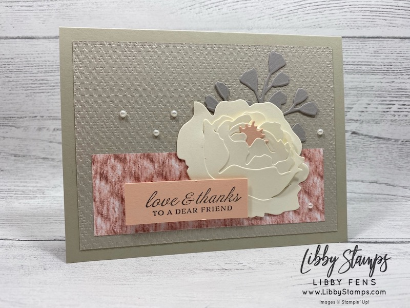 libbystamps, Stampin' Up!, Prized Peony, Peony Dies, Forever Flouring Dies, Tasteful Textile EF, Prized Peony Dies, In Good Taste DSP, Pearl Basic Jewels, CCMC