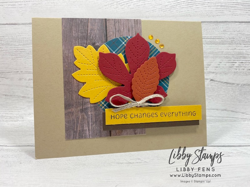 """libbystamps, Stampin' Up!, Love of Leaves, Stitched Leaves Dies, Layering Circles Dies, Love of Leaves Bundle, In Good Taste DSP, Plaid Tidings 6 x 6DSP, 2020-2022 In Color Enamel Dots, 3/16"""" Braided Linen Trim, CCMC"""