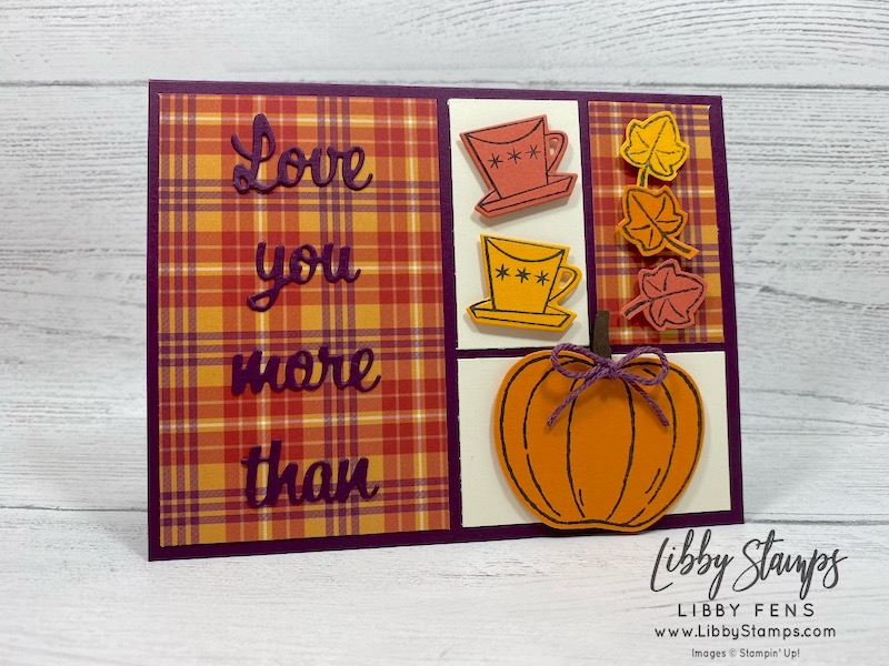 libbystamps, Stampin' Up!, Nothing's Better Than, Nothing's Better Than Bundle, Harvest Hellos, Wrapped in Plaid 6 x 6, Plaid Tidings 6 x 6  DSP, Apple Builder Punch, TSOT 474, Try Stampin' on Tuesday