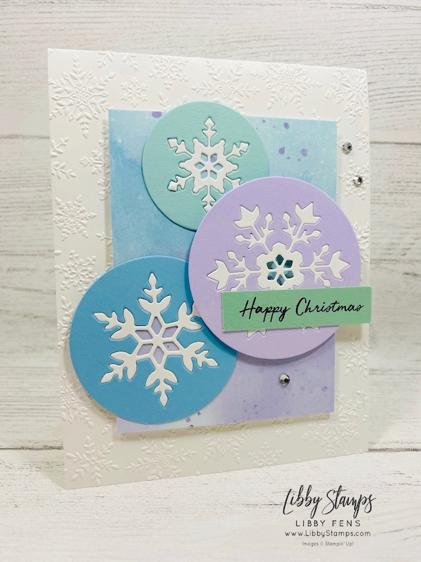 libbystamps, Stampin' Up!, Warm Hugs, So Many Snowflakes Dies, Layering Circles Dies, Winter Snow Embossing Folder, Snowflake Splendor, CCMC, Create With Connie and Mary