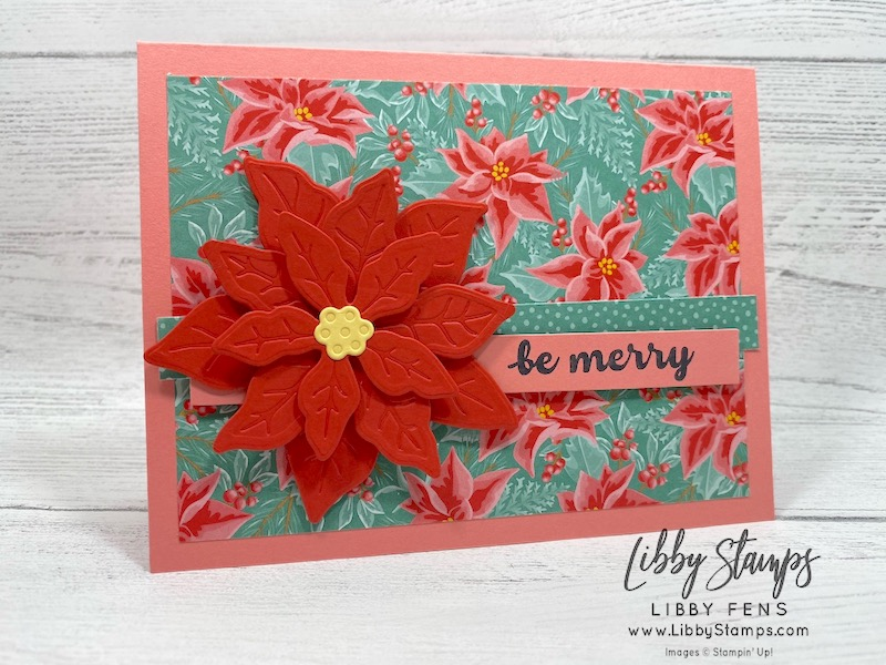 libbystamps, Stampin' Up!, Banner Year, Poinsettia Dies, Flowers For Every Season 6 x 6 DSP