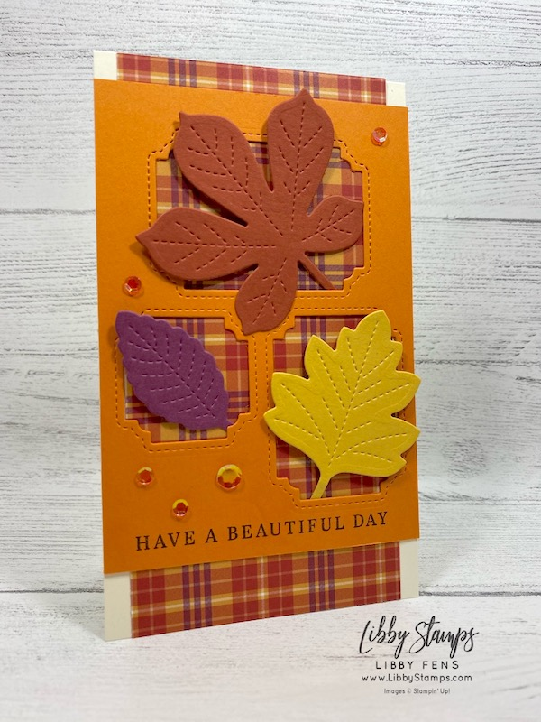 libbystamps, Stampin' Up!, Love of Leaves, Love of Leaves Bundle, Peek-A-Hoot Dies, Plaid Tiding 6 x 6 DSP, Artistry Blooms Adhesive-Backed Sequins, The Joy of Sets