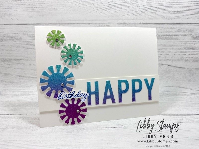 libbystamps, Stampin' Up!, So Much Happy, So Much Happy Bundle, Dandy Wishes Dies, Rainbow Glimmer Paper, Rhinestone Basic Jewels, #TSOT486, Try Stampin' on Tuesday