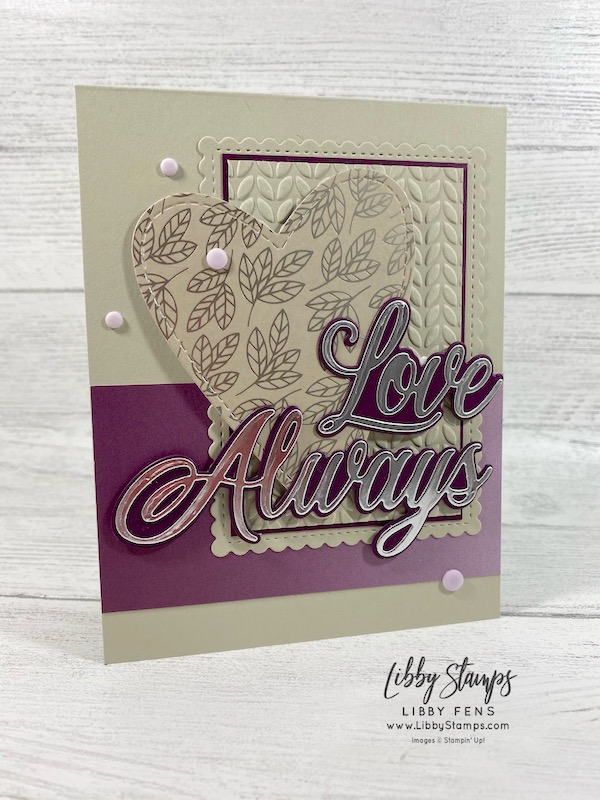 libbystamps, Stampin' Up!, Be Mine Stitched Dies, Always Dies, Stitched So Sweetly Dies, Greenery EF, Love You Always DSP, Oh So Ombre DSP, CCMC, Create with Connie and Mary