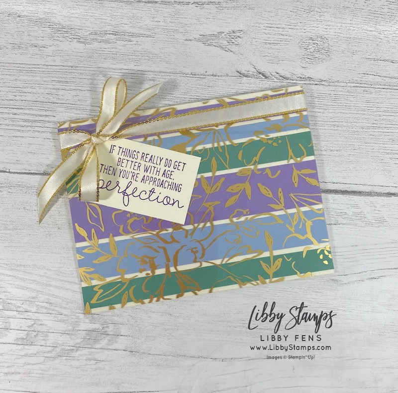 "libbystamps, Stampin' Up!, Approaching Perfection, Golden Garden Designer Specialty Acetate, Gold 3/8"" Metallic Edge Ribbon, SAB, Sale-A-Bration, Saleabration, Saleabration 2021, Sale-a-bration 2021, CCMC, Create with Connie and Mary"