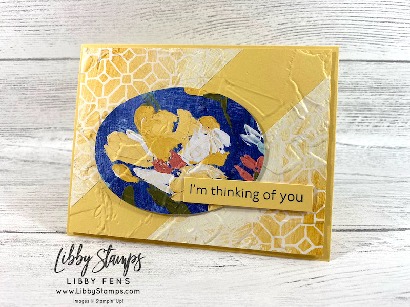 libbystamps, Stampin' Up!, Art Gallery, Layering Ovals Dies, Painted Texture 3D EF, Fine Art Floral DSP, CCMC, Create with Connie and Mary